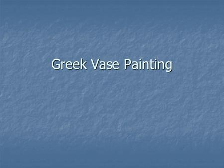 Greek Vase Painting.