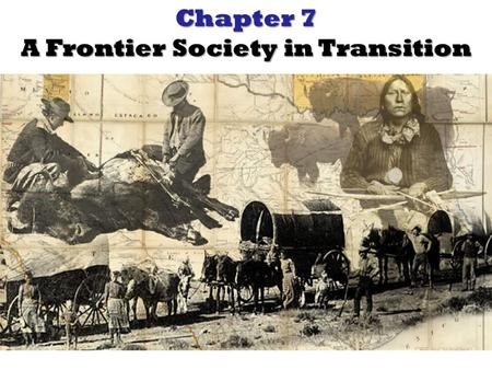 A Frontier Society in Transition
