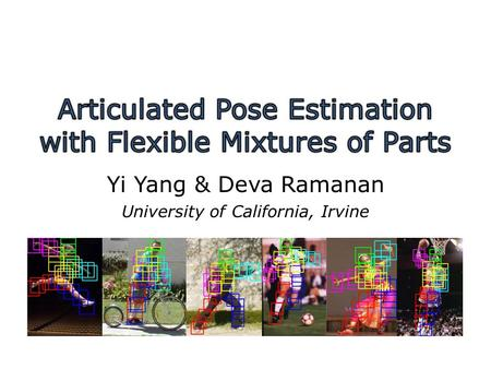 Articulated Pose Estimation with Flexible Mixtures of Parts