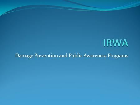Damage Prevention and Public Awareness Programs. Challenges.