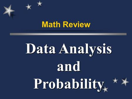 Math Review Data Analysis and Probability. Possible Outcomes... Tossing a coin.