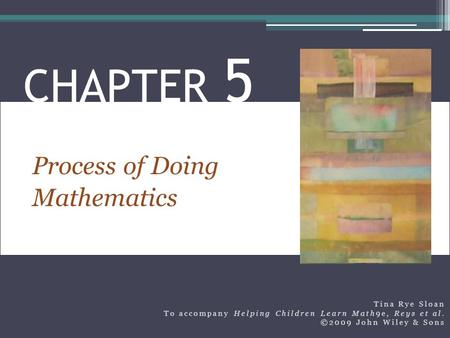 CHAPTER 5 Process of Doing Mathematics