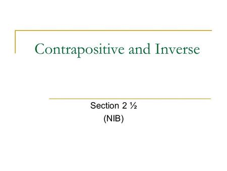 Contrapositive and Inverse
