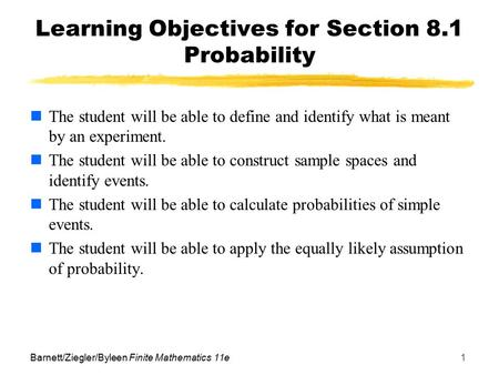 Learning Objectives for Section 8.1 Probability