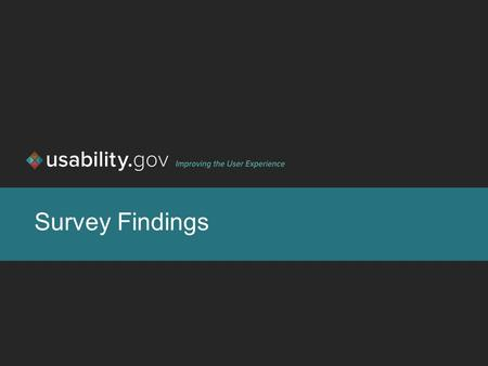Survey Findings. 1 Overview Purpose Methodology 2 Purpose [Report of the purpose of the survey and the questions you wanted to answer.]