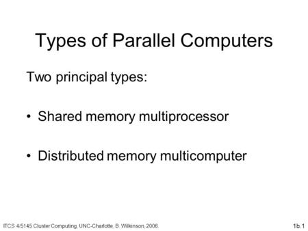 Types of Parallel Computers