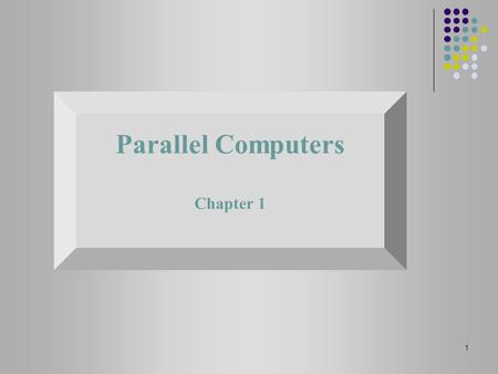 Parallel Computers Chapter 1