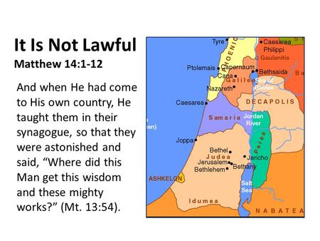 It Is Not Lawful Matthew 14:1-12