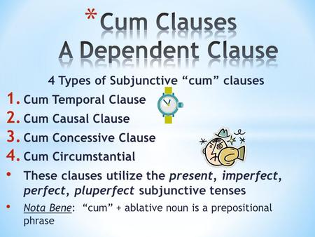 Cum Clauses A Dependent Clause