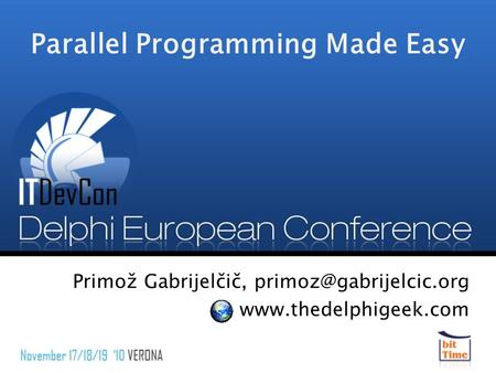 Parallel Programming Made Easy Primož Gabrijelčič,