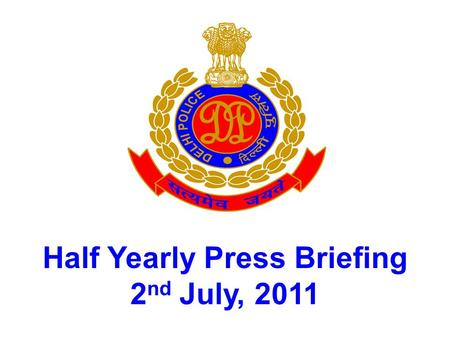 Half Yearly Press Briefing
