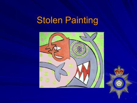 Stolen Painting. An oil painting by John Lopez-Smith was stolen from Tredegar house at the weekend. A window was broken as the point of entry. Footprints.