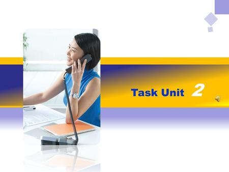 Task Unit 2. You are a secretary. Please complete the following tasks.