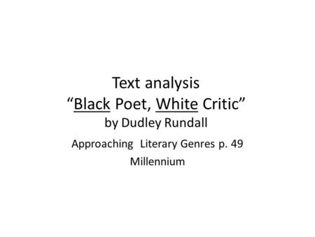 "Text analysis ""Black Poet, White Critic"" by Dudley Rundall"