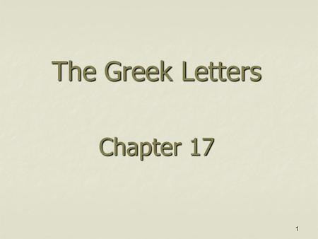 1 The Greek Letters Chapter 17. 2 Goals OTC risk management by option market makers may be problematic due to unique features of the options that are.