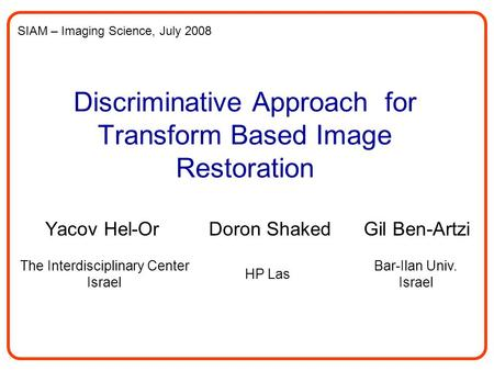 Discriminative Approach for Transform Based Image Restoration