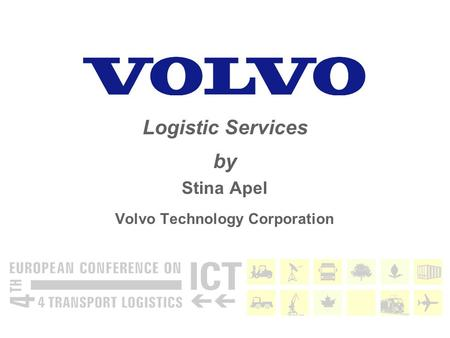 Stina Apel Volvo Technology Corporation Logistic Services by.