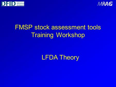 FMSP stock assessment tools Training Workshop LFDA Theory.
