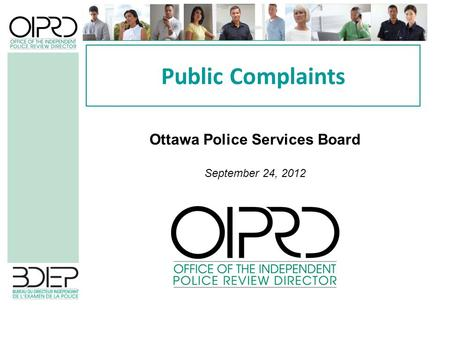 Public Complaints Ottawa Police Services Board September 24, 2012.