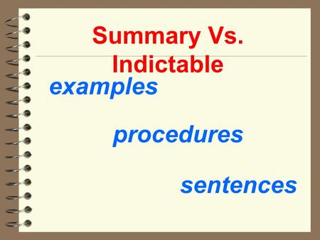 Summary Vs. Indictable examples procedures sentences.