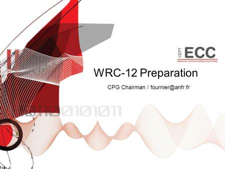WRC-12 Preparation CPG Chairman /