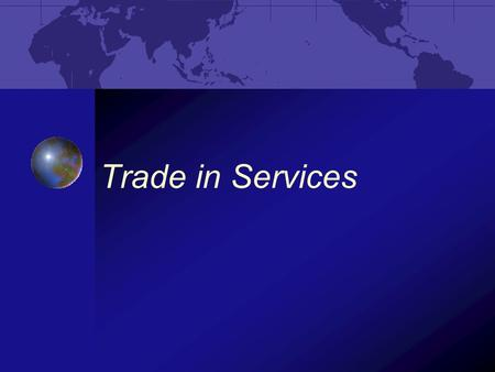 Trade in Services.