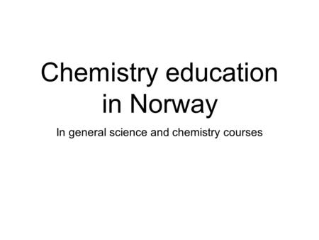 Chemistry education in Norway