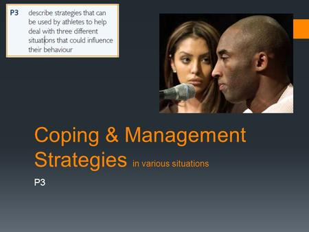Coping & Management Strategies in various situations