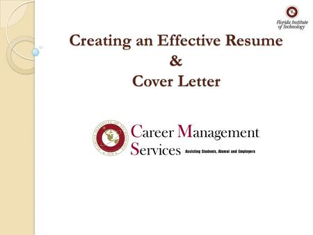 Creating An Effective Resume & Cover Letter. Overview Purpose Of A