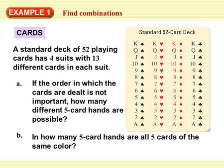 EXAMPLE 1 Find combinations CARDS