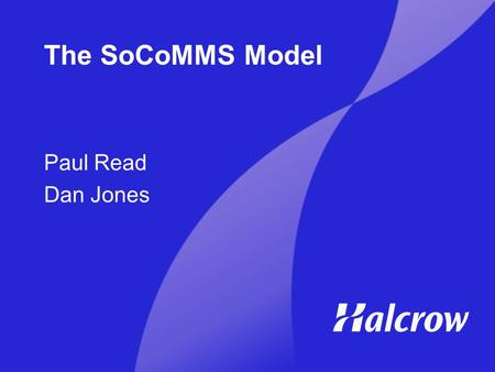 The SoCoMMS Model Paul Read Dan Jones. The Presentation Outline of the Study The Modelling Framework Accessibility Model.