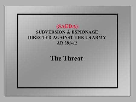 SUBVERSION & ESPIONAGE DIRECTED AGAINST THE US ARMY