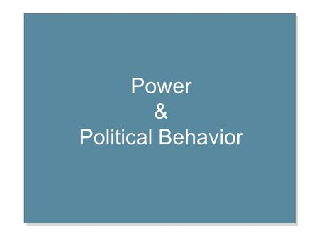Power & Political Behavior. A Definition of Power A B Power A capacity that A has to influence the behavior of B so that B acts in accordance with A's.