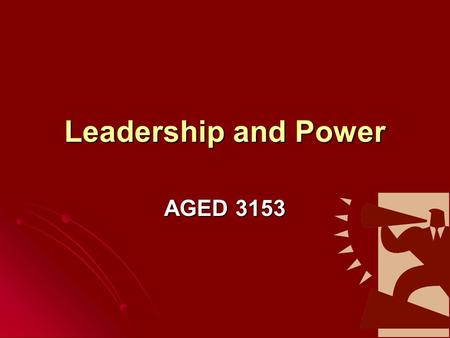 "Leadership and Power AGED 3153. Thought for the day… ""The key to successful leadership today is influence, not authority."" ""The key to successful leadership."