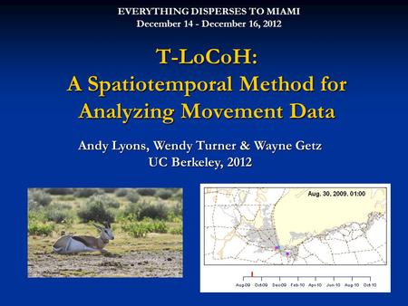 T-LoCoH: A Spatiotemporal Method for Analyzing Movement Data