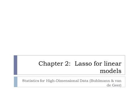 Chapter 2: Lasso for linear models
