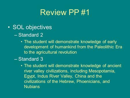 Review PP #1 SOL objectives Standard 2 Standard 3