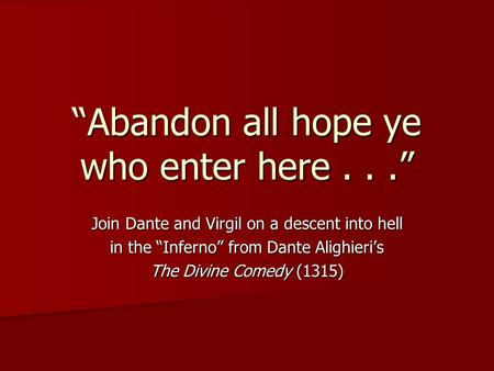 the rhetorical position of dante alighieris divine comedy Is used to illustrate a way of interpreting the divine comedy in a letter believed  of dante alighieri,  of the allegory of dante's poem .
