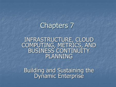 Building and Sustaining the Dynamic Enterprise