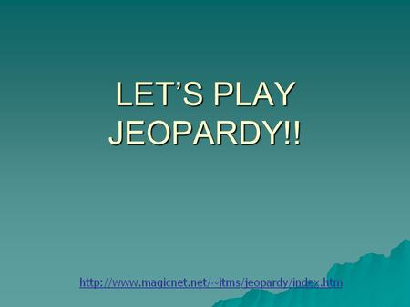 LET'S PLAY JEOPARDY!! VocabularyLiterary Terms BeowulfAnglo- Saxons Hodgepodge Q $100 Q $200 Q $300 Q $400 Q $500 Q $100 Q $200 Q $300 Q $400 Q $500.