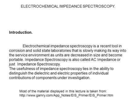 ELECTROCHEMICAL IMPEDANCE SPECTROSCOPY.