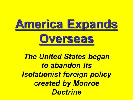 America Expands Overseas