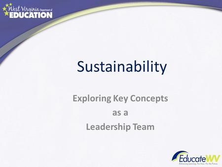 Sustainability Exploring Key Concepts as a Leadership Team.