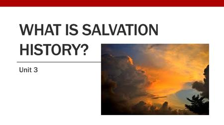 What is Salvation History?