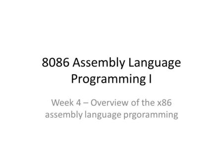 8086 Assembly Language Programming I