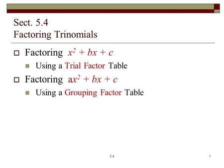 how to recongnize to use trinomials or prefect square