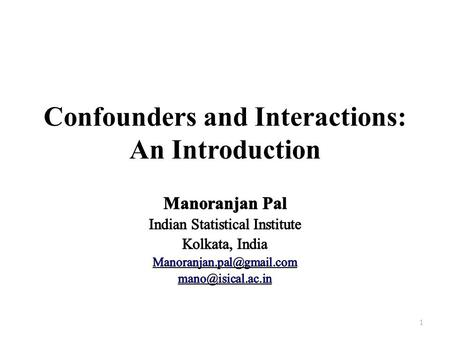 Confounders and Interactions: An Introduction 1. An Example Data were collected from some students in department of an university on the following variables: