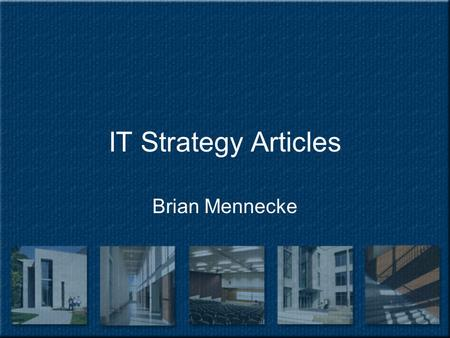IT Strategy Articles Brian Mennecke. Harrah's Entertainment.
