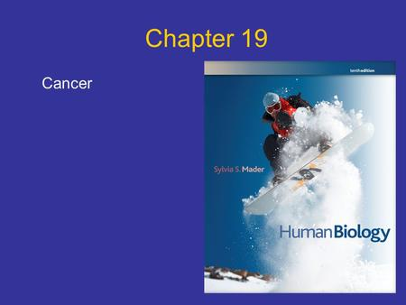 Chapter 19 Cancer.
