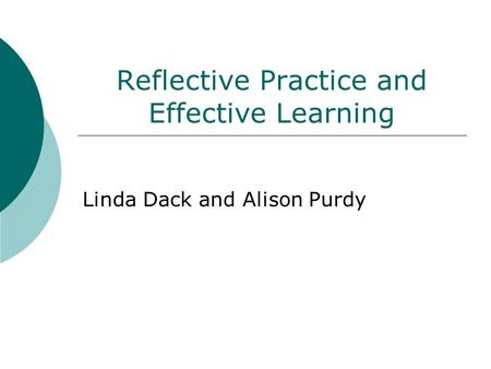 Reflective Practice and Effective Learning